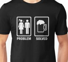 Problem Solved - Drink Beer Unisex T-Shirt