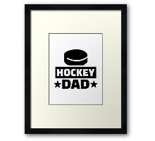 Hockey dad Framed Print