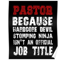 Pastor - Because Hardcore Devil Stomping Poster