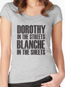 Dorothy In The Streets Blanche In The Sheets Women's Fitted Scoop T-Shirt