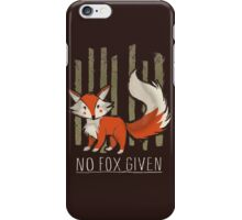 No fox given iPhone Case/Skin