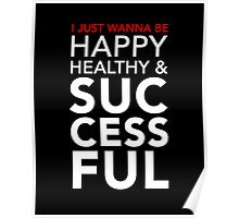 Happy, Healthy, & Successful Poster