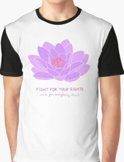 Fight for your Rights (and for Everybody Else's) - Purple Water Lily Graphic T-Shirt