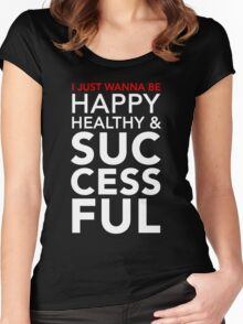 Happy, Healthy, & Successful Women's Fitted Scoop T-Shirt