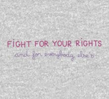 Fight for your Rights (and for Everybody Else's) One Piece - Short Sleeve
