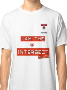 "Chuck ""I Am the Intersect""  Classic T-Shirt"