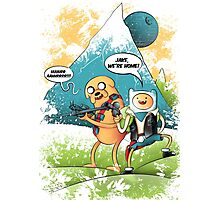ADVENTURE TIME - JAKE, WE'RE HOME! Photographic Print