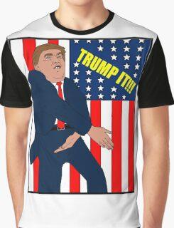 Donald Trump- Trump It Graphic T-Shirt