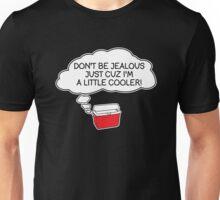 little cooler Unisex T-Shirt