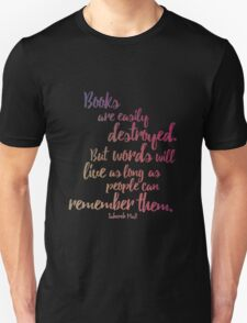 Shatter me / Words will live Unisex T-Shirt