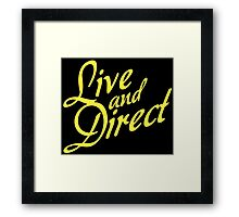 Live and Direct - Yellow Framed Print