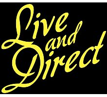 Live and Direct - Yellow Photographic Print