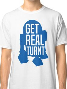 R2D2 - Get Real Turnt Classic T-Shirt