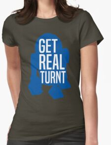 R2D2 - Get Real Turnt Womens Fitted T-Shirt