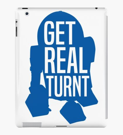 R2D2 - Get Real Turnt iPad Case/Skin