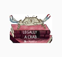 Legally a Crab- The Musical Unisex T-Shirt