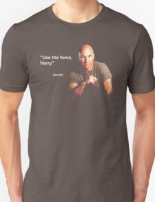 """""""Use the force, Harry"""" - Gandalf Unisex T-Shirt"""