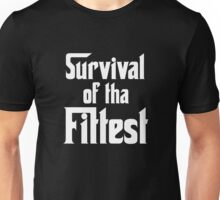 Survival of Tha Fittest - White Unisex T-Shirt