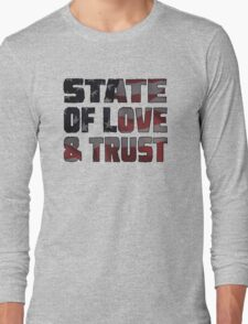 STATE OF LOVE & TRUST Long Sleeve T-Shirt