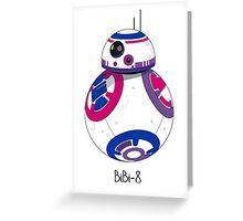 Bibi 8 Greeting Card