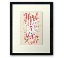High 5 Framed Print