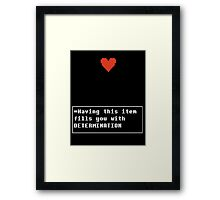 Determination - Item Framed Print