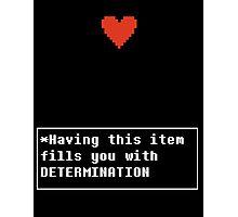 Determination - Item Photographic Print