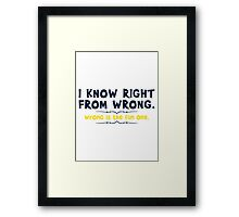 right wrong Framed Print