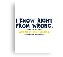 right wrong Canvas Print