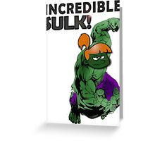 Incredible Sulk Greeting Card