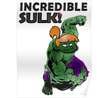 Incredible Sulk Poster