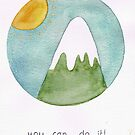 You can do it! by Kate Kingsmill