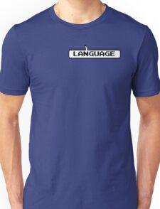Language Unisex T-Shirt