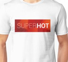 Superhot Unisex T-Shirt