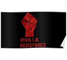 Viva La Resistance Poster