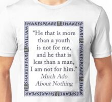He That Is More Than A Youth - Shakespeare Unisex T-Shirt