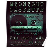 Midnight Cassette - For Dark and Stormy Nights Poster