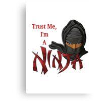 I Am A Ninja Canvas Print