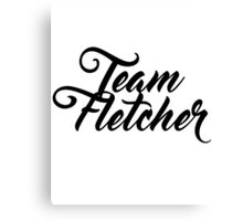 Team Fletcher Canvas Print