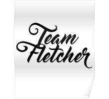 Team Fletcher Poster