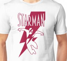 Starman: a new superhero is born Unisex T-Shirt