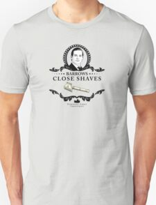 Barrows Close Shave - Downton Abbey Industries T-Shirt
