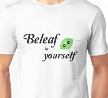 Beleaf In Yourself Unisex T-Shirt