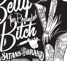 Side Show Freaks - Betty Bitch Sticker