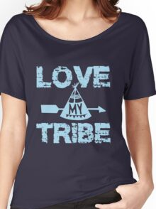 Love My Tribe Women's Relaxed Fit T-Shirt