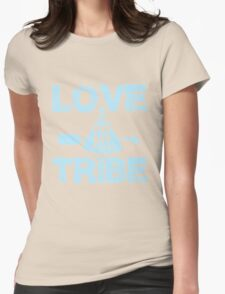 Love My Tribe Womens Fitted T-Shirt
