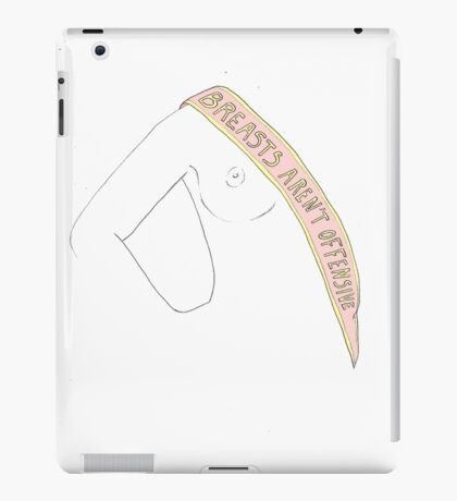 Breasts aren't offensive iPad Case/Skin
