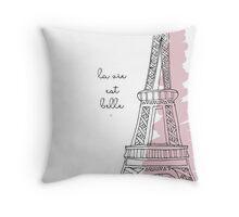 La Vie Est Belle Quote Design Throw Pillow