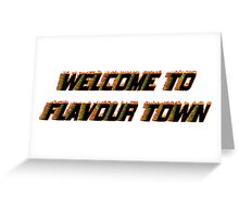 FLAVOUR TOWN Greeting Card