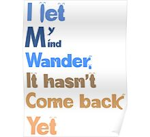 I let my mind wander Poster